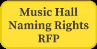 Music Hall Naming Rights RFP