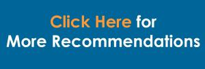 Click Here for more recommendations
