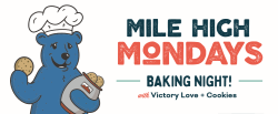 Mile High Mondays Baking Night with Victory Love and Cookies