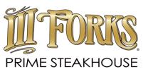 III Forks