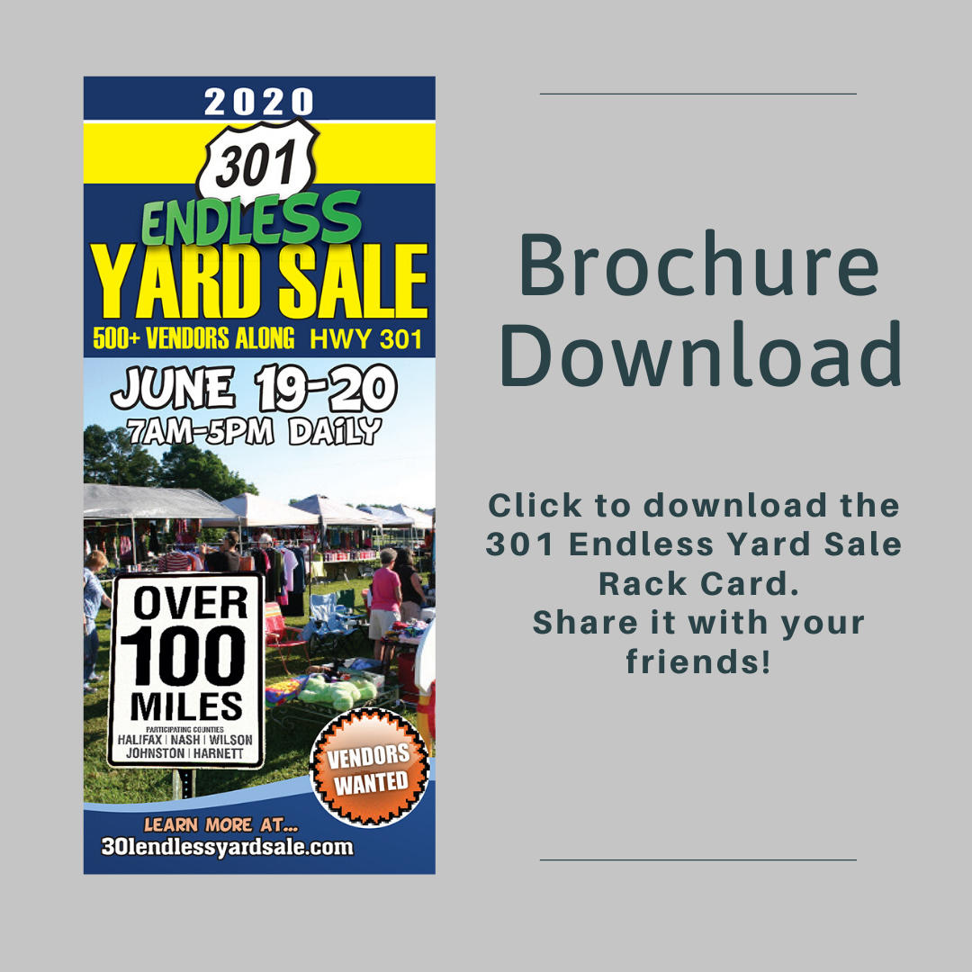 Download the 301 Endless Yard Sale Brochure for more details and to share with friends.