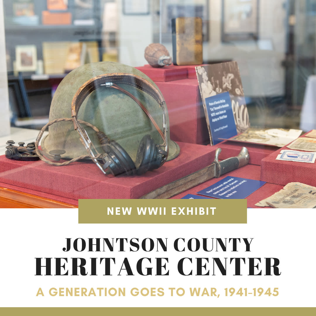 Johnston County Heritage Center WWII Exhibit is open in Downtown Smithfield, NC.