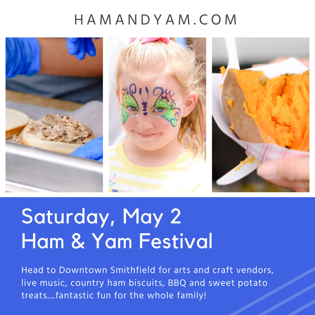 Ham & Ham Festival is scheduled for May 2, 2020 in Smithfield, NC.