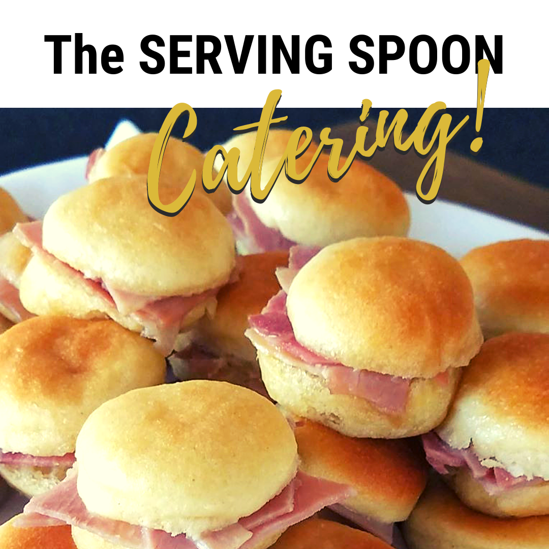 The Serving Spoon caterers are famous for their ham biscuits, call for menus.