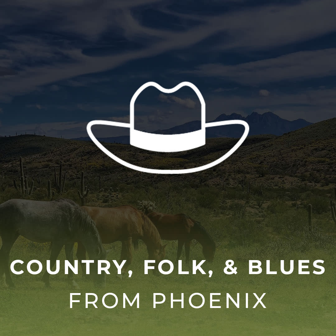 Country, Folk, & Blues from Phoenix