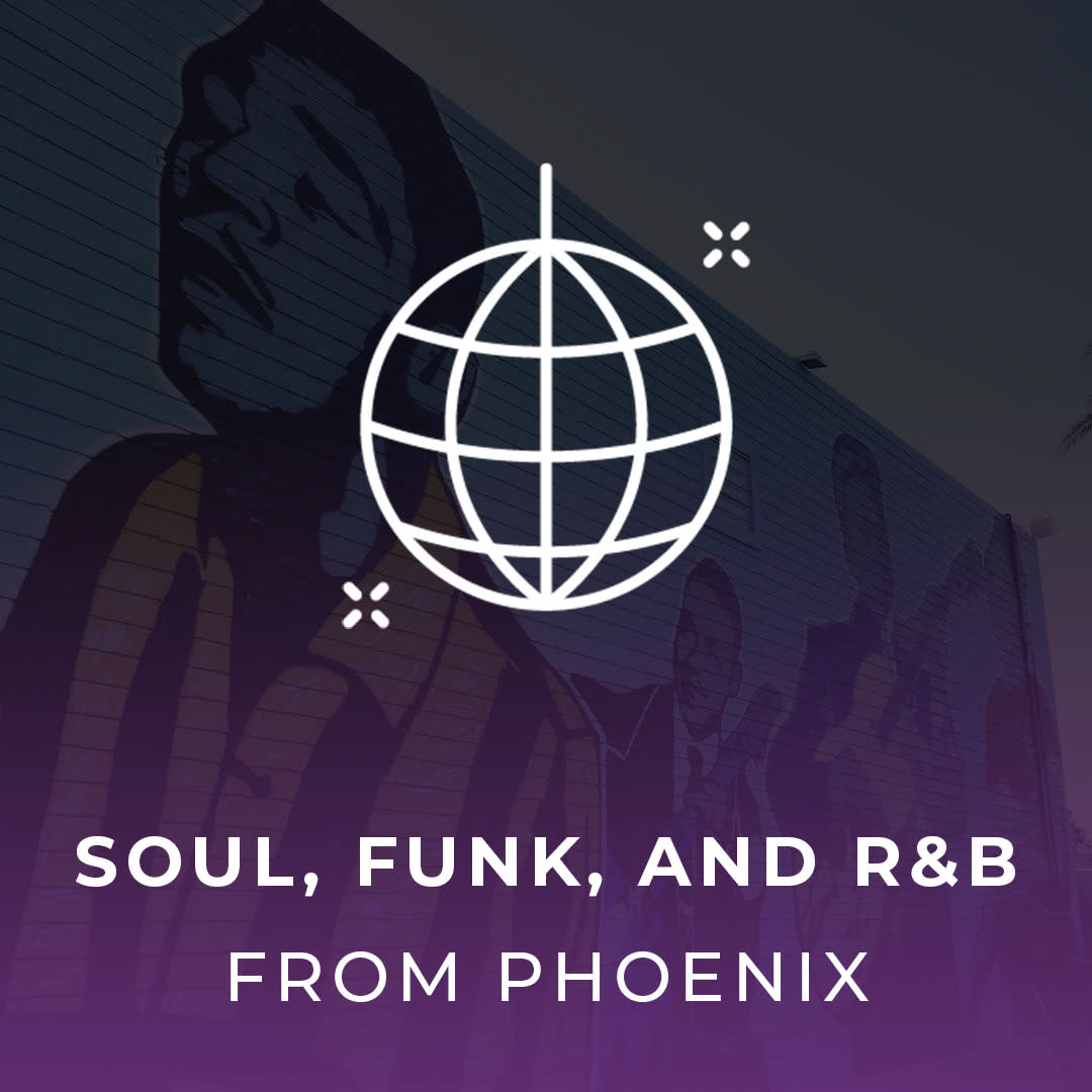Soul, Funk, and R&B from Phoenix