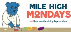 Mile High Mondays_Mercantile