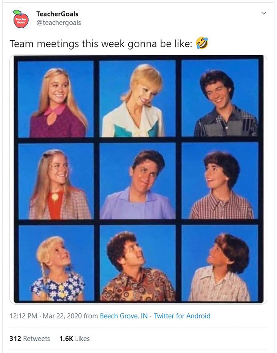 "Brady Bunch meme text ""Team meetings this week gonna be like"""