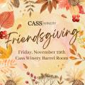 2021 Friendsgiving @ CASS Winery