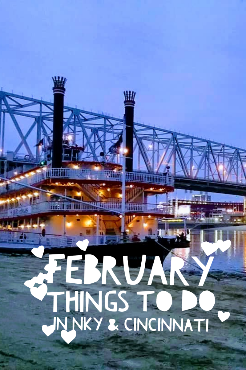 February Things to Do in NKY and Cincinnati