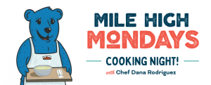 Mile High Mondays Cooking Night