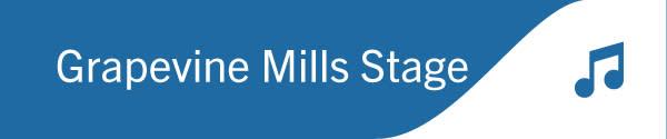 Grapevine Mills Stage