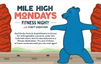 Mile High Mondays Fitness Night!