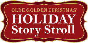 Olde Golden Christmas Holiday Story Stroll