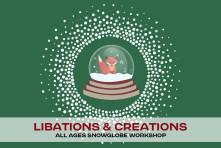 Libations & Creations :: Snow Globe Workshop