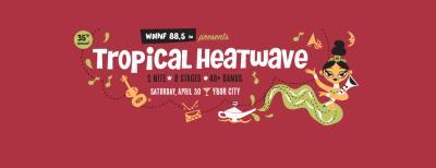 Tropical Heatwave 2016
