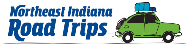 Northeast Indiana Road Trips