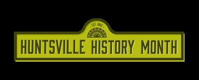 Huntsville History Month - horizontal