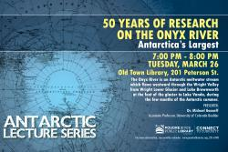 Antarctic Lecture: 50 Years of Research on the Onyx River