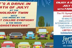 Liberty and Justice for All:  A Live July 4th Concert by the Fort Collins Symphony at the Holiday Twin Drive-In