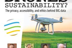 "CSU's School of Global Environmental Sustainability Managing the Planet panel discussion ""Drones for Sustainability? The privacy, accessibility, and eithics behind BIG data"""