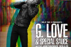 G. Love & Special Sauce with JONTAVIOUS WILLIS
