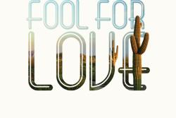 'Fool For Love' Presented by OpenStage Theatre & Company