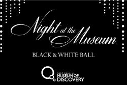 Night at the Museum: Black & White Ball