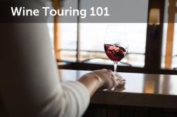 Wine Touring 101