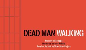 Dead Man Walking OperaDelaware