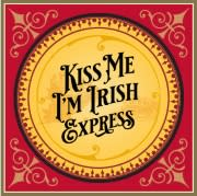 Kiss Me I'm Irish Express