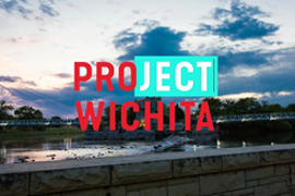 Project Wichita, Wichita KS