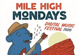 Mile High Mondays Digital Music Festival