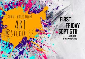 First Friday Art Walk / Create your own art