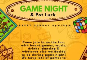 Game night & pot luck