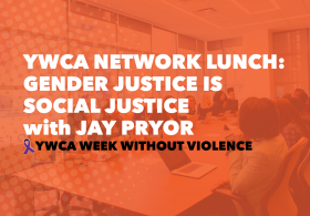 Fall Network Lunch: Gender Justice is Social Justice
