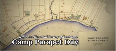 Jefferson Historical Society of Louisiana presents Camp Parapet Day