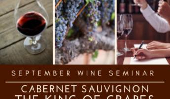 2021 September Wine Seminar: Cabernet Sauvignon, King of Grapes
