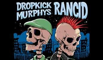 Dropkick Murphys and Rancid Live in Concert