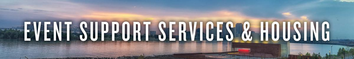 Event Support Services & Housing
