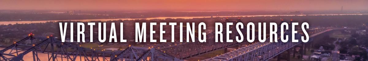 Virtual Meeting Resources