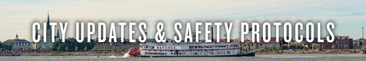 City Updates & Safety Protocols