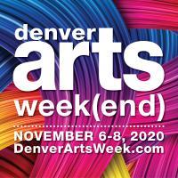 Denver Arts Week(end) 2020