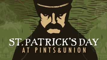 Pints&union St. Patrick's Day