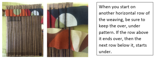 When you start on another horizontal row of the weaving, be sure to keep the over, under pattern. If the row above ends over, then the next row below it starts under.
