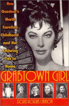 Grabtown Girl book on Ava Gardner by Dorris Cannon.