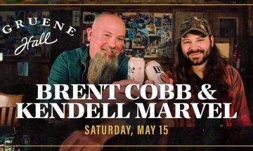 Brent Cobb & Kendell Marvel