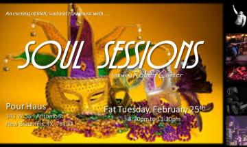 Soul Sessions ~ Fat Tuesday Party