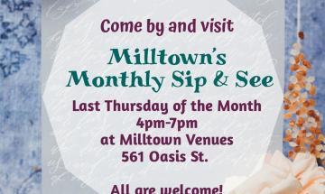 Milltown Monthy Sip & See