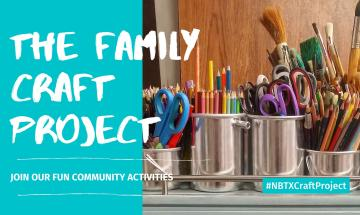 The NBTX Family Craft Project